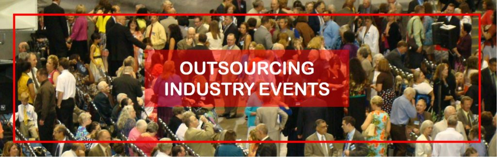 OUTSOURCING INDUSTRY EVENTS