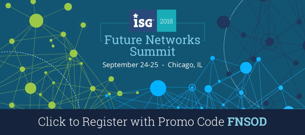 ISG Future Networks Summit